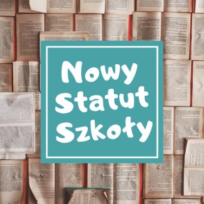 Nowy statut szkoły